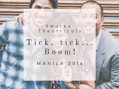 "9 Works Theatrical presents the cast of ""tick, tick… Boom!"" Manila"