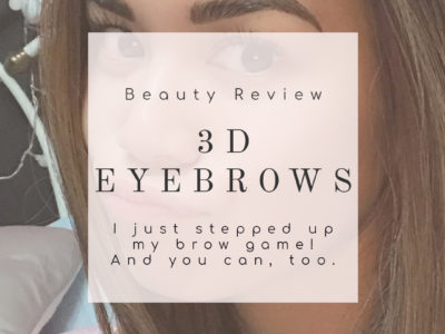 I FINALLY have 3D Eyebrows – my microblading experience