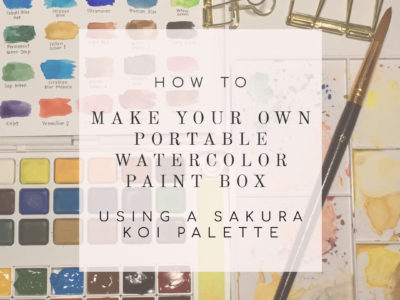 How to Make a Custom Portable Watercolor Paint Palette