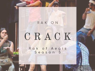 Rak on Crack: PETA's Rak of Aegis Season 5