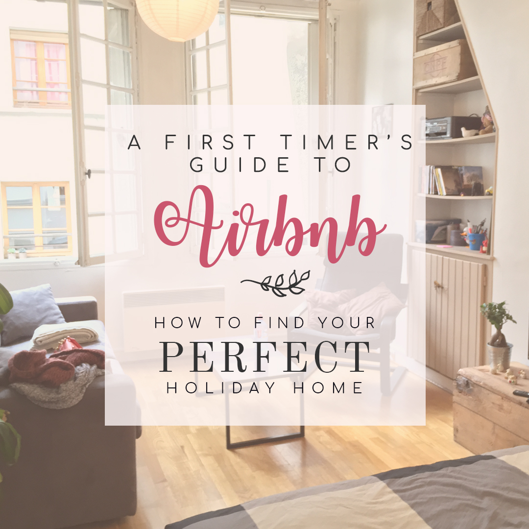 How to find your perfect holiday home a first timer 39 s for Find the perfect home